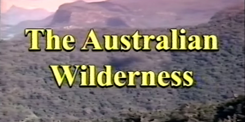 THE AUSTRALIAN WILDERNESS